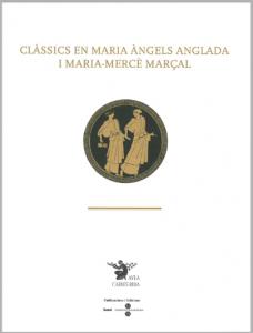 Clàssics en Maria Àngels Anglada i Maria-Mercè Marçal