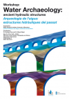 "Workshop ""Water Archaeology: ancient hydraulic structures"""