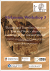 Melammu Workshop 3. Routes and Travellers between East and West: cultural exchange in the Ancient World