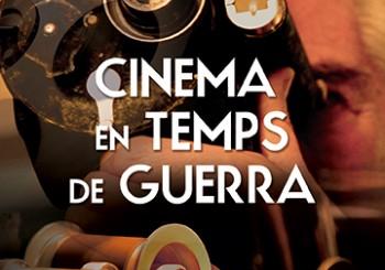 """PREESTRENA DE """"CINEMA EN TEMPS DE GUERRA"""""""