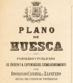 Huesca, 1891-2016. The urban map of Dionisio Casañal and the Mariano Morlans photographs