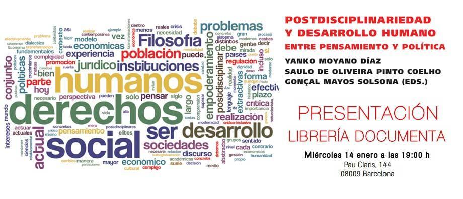 Presentación Postidisciplinariedad y Desarrollo Humano. Entre Pensamiento y Política