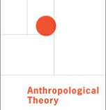 """On waging the ideological war: Against the hegemony of form"" by Susana Narotzky in Anthropological Theory"
