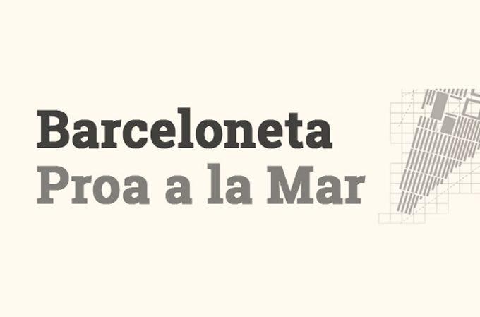 Barceloneta Proa a la Mar