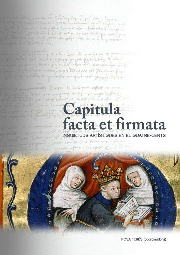 Capitula facta et firmata </br> Inquietuds artístiques en el quatre-cents