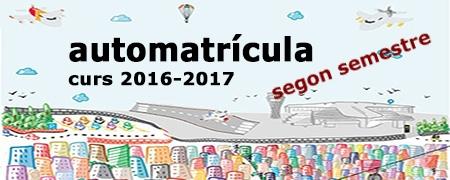 Automatrícula 2016-17 segon semestre