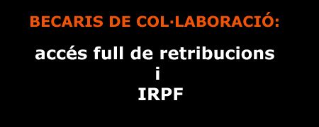 Becaris col·laboració: accés al full de retribucions i IRPF