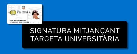 Signatura mitjançant targeta universitària