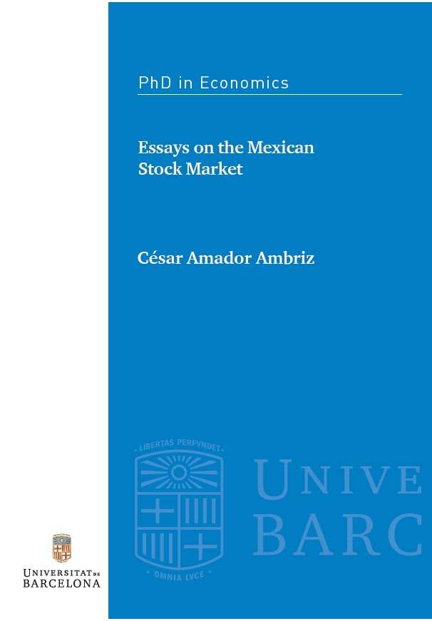 Essays On The Mexican Stock Market  Ub School Of Economics Defended Thesis Cover