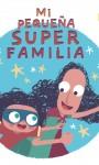 Campaña #MiPequeña SuperFamilia, de la FAMS