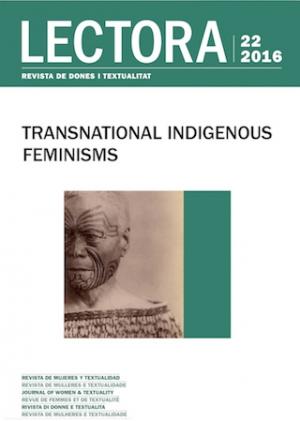 """""""Transnational Indigenous Feminisms"""", número monográfico de Lectora: revista de dones i textualitat."""