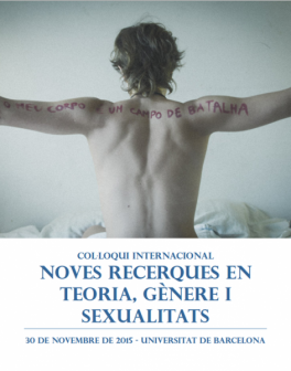 """Coloquio Internacional """"Nuevas investigaciones en teoría, género y sexualidades"""", Barcelona, 30 noviembre de 2015."""