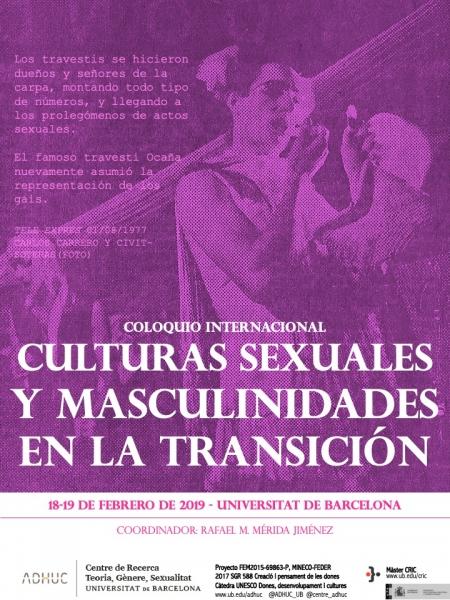 """Coloquio internacional """"Culturas sexuales y masculinidades en la Transición"""", Barcelona, 19 febrero de 2019."""