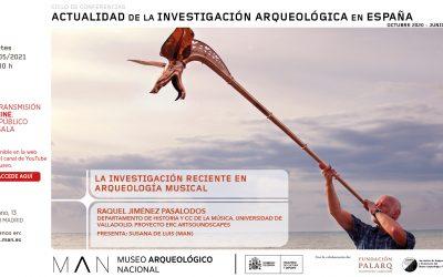 """""""La investigación reciente en arqueología musical"""" [Recent research in musical archaeology]"""