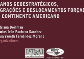"""(Català) Publicació del llibre """"Migraciones, desplazamientos forzados y planes geoestratégicos en el continente americano"""""""