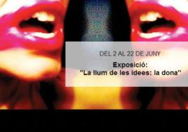"""Exposició a Barcelona """"La llum de les idees: la dona"""""""