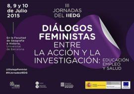 III Jornadas de Recerca de l'Institut Interuniversitari d'Estudis de Dones i Gènere (iiEDG)