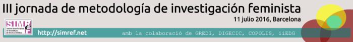 III Jornada de metodología de investigación feminista celebrada en Barcelona