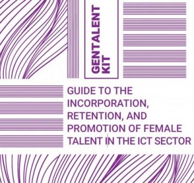Presentamos la versión inglesa del KIT GENTALENT para la incorporación, retención y promoción del talento femenino en el sector de las nuevas tecnologías