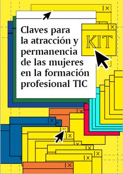 (Català) Kit d'accions i bones pràctiques per potenciar les dones en la formació professional en tecnologies