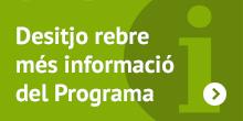 Desitjo rebre més informació del programa