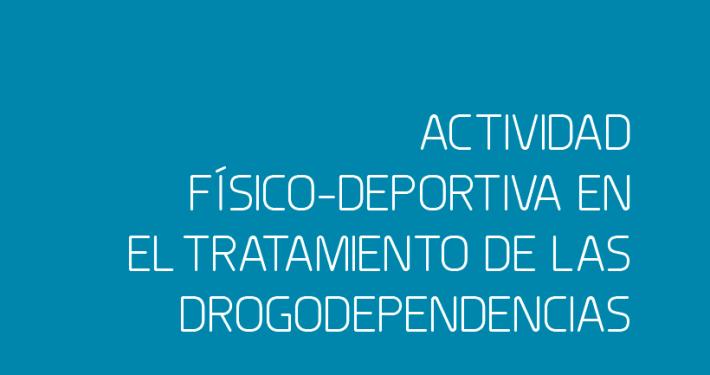 Actividad-físco-deportiva-en-el-treatamiento-de-las-drogodependencias