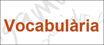 """Vocabulària"""" align="""