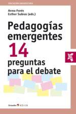 Pedagogías emergentes 14 preguntas para el debate