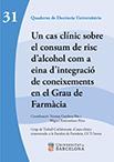 Un cas clínic sobre el consum de risc d'alcohol com a eina d'integració de coneixements en el Grau de Farmàcia