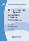 El compromís ètic en la formació universitària: reflexions i recomanacions