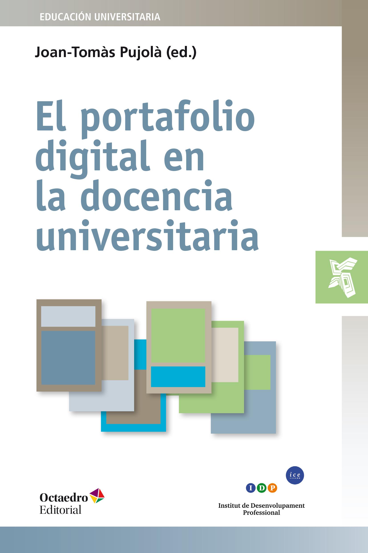 El portafolio digital en la docencia universitaria