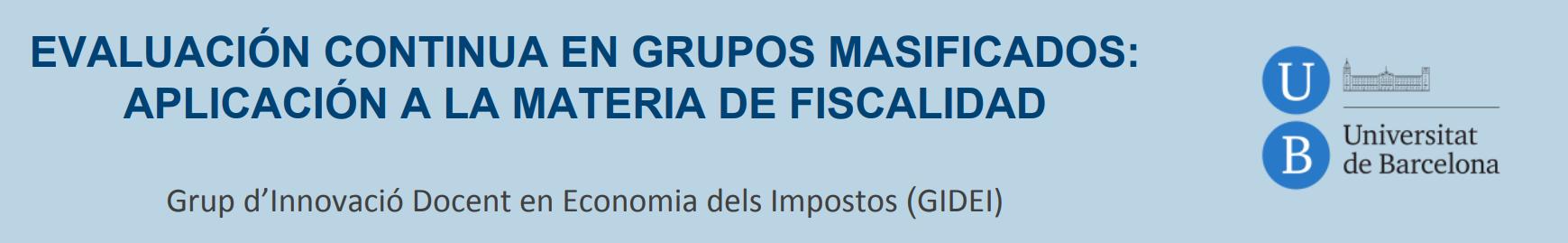 Evaluación continua en grupos masificados: aplicación a la materia de fiscalidad