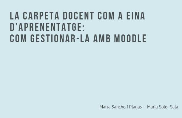 La carpeta docent com a eina d'aprenentatge: com gestionar-la amb Moodle