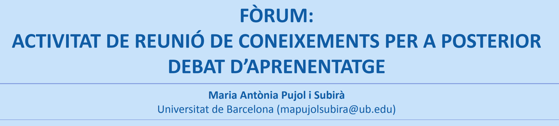 Fòrum: activitat de reunió de coneixements per a posterior debat d'aprenentatge