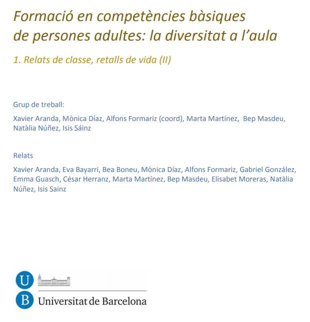 Formació en competències bàsiques de persones adultes: la diversitat a l'aula 1. Relats de classe, retalls de vida (II)