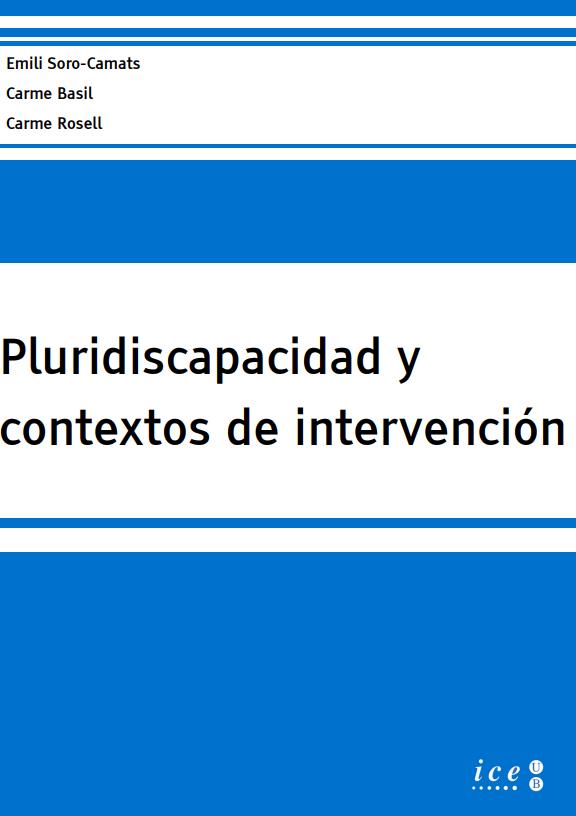 Pluridiscapacidad y contextos de intervención