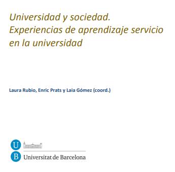 Universidad y sociedad. Experiencias de aprendizaje servicio en la universidad