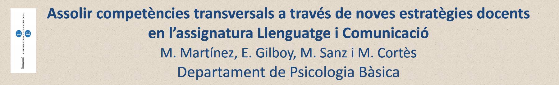 Assolir competències transversals a través de noves estratègies docents en l'assignatura Llenguatge i Comunicació