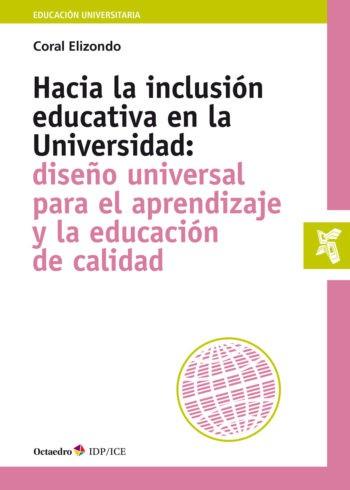 Hacia la inclusión educativa en la Universidad: diseño universal para el aprendizaje y la educación de calidad