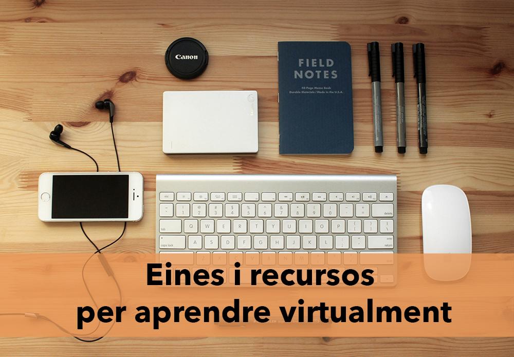 Eines i recursos per aprendre virtualment