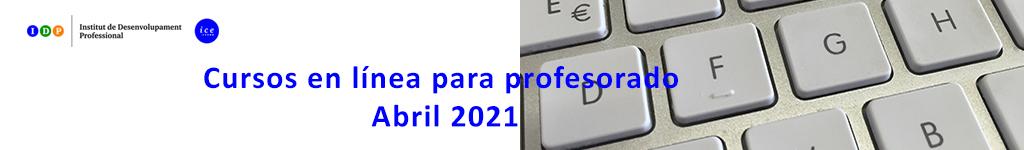 Cursos en línea para profesorado. Abril 2021