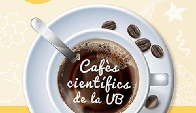 Cafès científics de la UB