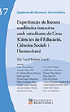 Experiències de lectura acadèmica intensiva amb estudiants de Grau (Ciències de l'Educació, Ciències Socials i Humanitats)