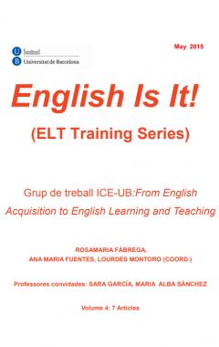 English Is It! (ELT Training Series). Vol. 4