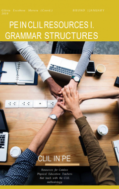 PE IN CLIL Resources I. Grammar structures
