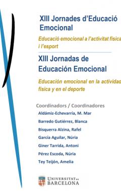 XIII Jornades d'Educació Emocional. Educació emocional a l'activitat física i l'esport