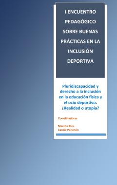 I Encuentro pedagógico sobre buenas prácticas en la inclusión deportiva.