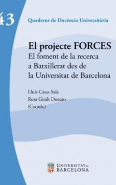 El projecte FORCES. El foment de la recerca a Batxillerat des de la Universitat de Barcelona