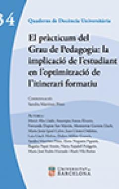 El pràcticum del Grau de Pedagogia: la implicació de l'estudiant en l'optimització de l'itinerari formatiu