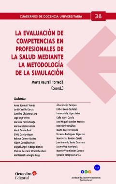 La evaluación de competencias en profesionales de la salud mediante la metodología de la simulación